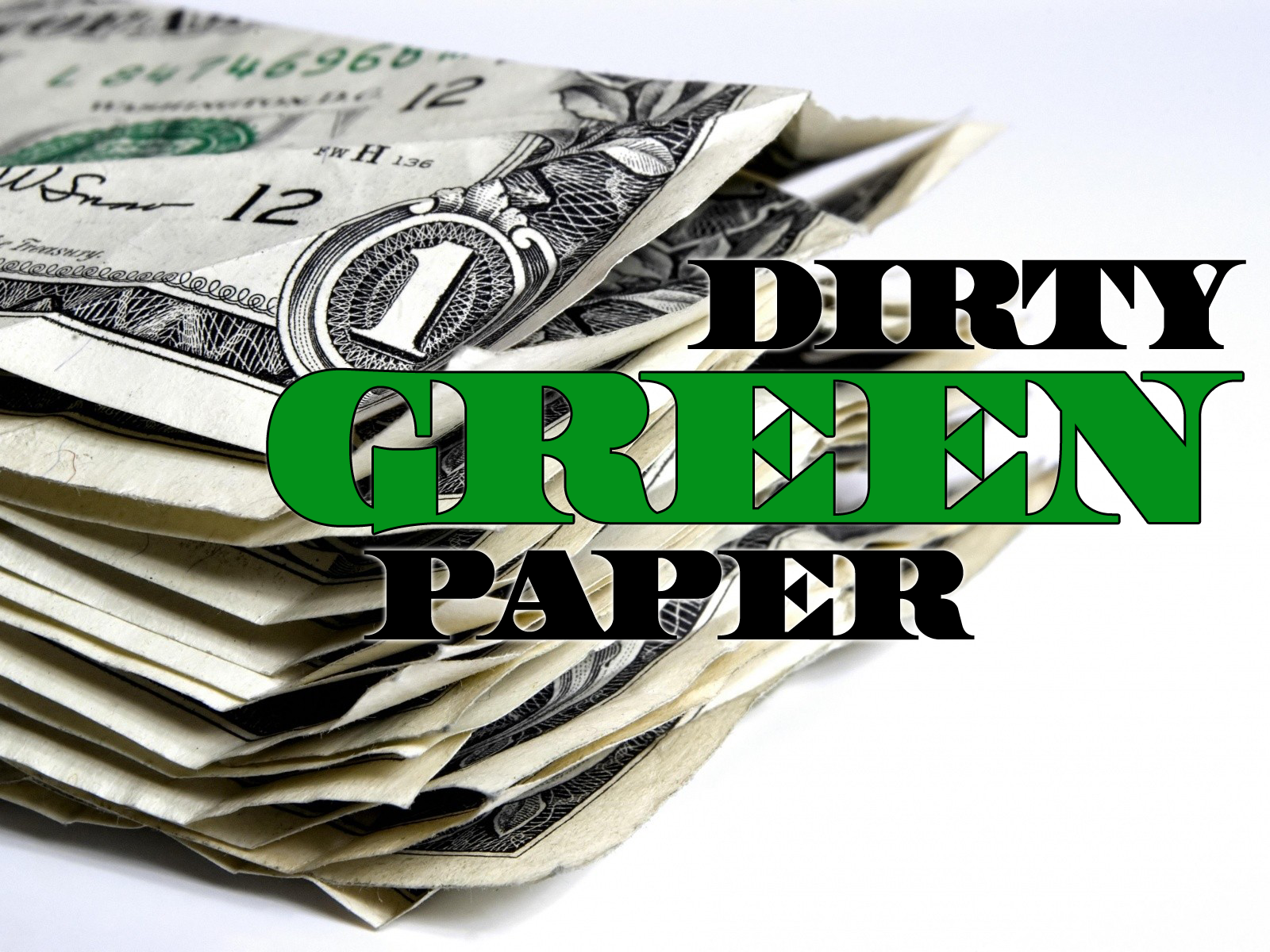"dirty green paper 1 For more on that, I recommend the Time articles ""Porn Goes Mainstream"" by ..."